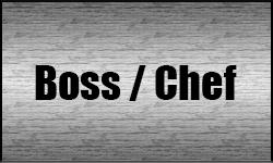 BOSS / CHEF