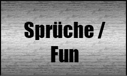 Sprüche / Fun