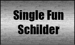 Single Fun Schilder