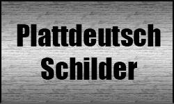 Plattdeutsch Schilder