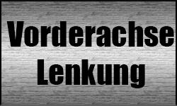 Vorderachse / Lenkung