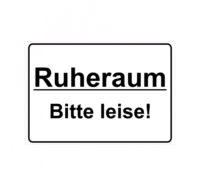 schild hinweisschild hinweis ruheraum bitte leise. Black Bedroom Furniture Sets. Home Design Ideas