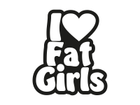 1 x 2 Plott Aufkleber I Love Fat Girls Chicks Milfs Liebe Herz Sticker Tuning