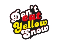 1 x Aufkleber Don't eat Yellow Snow Schnee Winter Eis Ice Drift Turbo Sticker US