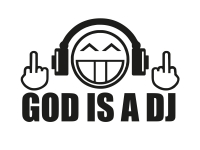 1 x 2 Plott Aufkleber God is a DJ Disco Deejay Sticker Shocker Tuning Fun Gag