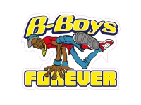 1 x Aufkleber B-Boys Forever DJ Break Dance Tanzen Battle of the Beats Sticker