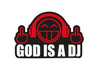 1 x Aufkleber God is a DJ Shocker Autoaufkleber Sticker Tuning Turbo Fun Gag Dub