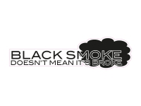 1 x  Aufkleber Black Smoke Doesn't Mean It's Broke Sticker Shocker Tuning Fun