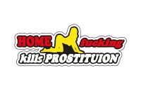1 x  Aufkleber Home Fucking Kills Prostituion Sexy Sticker Shocker Tuning Fun